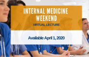 Internal Medicine REMOTE Lecture Available April 1, 2020