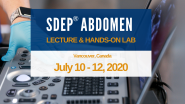 SDEP® Abdomen Lecture and Hands-on Ultrasound Scanning Lab July 10 - 12, 2020 Va